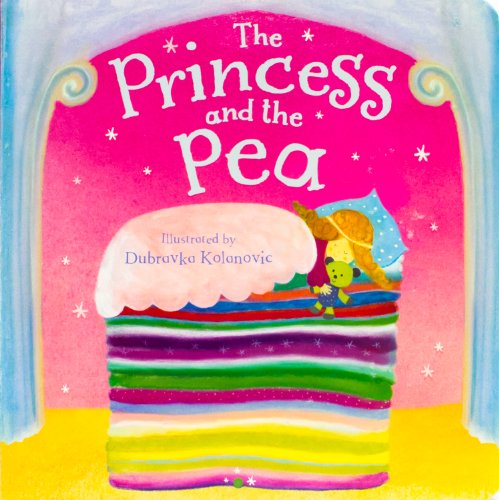 Princess Pea Fairy Tale - The Princess And The Pea (Fairytale Boards)