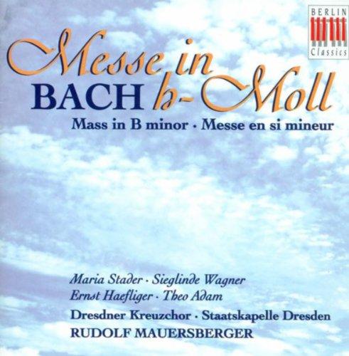 Johann Sebastian Bach: Mass in B Minor (Dresdner Kreuzchor, Mauersberger)