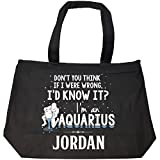 I'd Know It I'm An Aquarius Woman Named Jordan Gift - Tote Bag With Zip