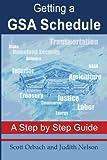 Getting A GSA Schedule, Scott A. Orbach & Judith Nelson, 1419632647