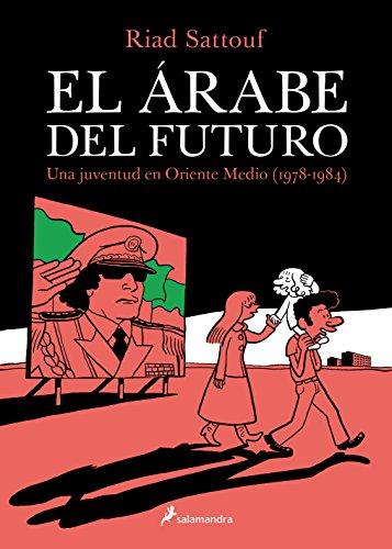 Descargar Libro El Arabe Del Futuro Riad Sattouf