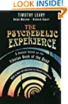 The Psychedelic Experience: A Manual...