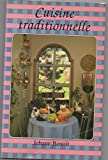 Cuisine Traditionnelle 2762559707 Book Cover