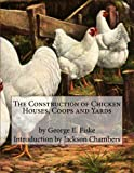 img - for The Construction of Chicken Houses, Coops and Yards book / textbook / text book