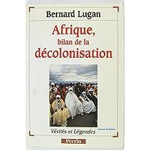 Afrique bilan.. decolonisation