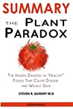 #8: SUMMARY Of The Plant Paradox: The Hidden Dangers in Healthy Foods That Cause Disease and Weight Gain By Steven  Gundry