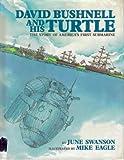 David Bushnell & His Turtle