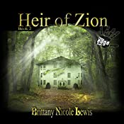 Heir of Zion: The Zion Series, Book 2 | Brittany Nicole Lewis