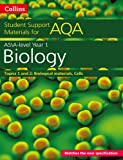 Collins Student Support Materials for AQA – A Level/AS Biology Support Materials Year 1, Topics 1 and 2