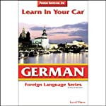 Learn in Your Car: German, Level 3 | Henry N. Raymond,Susanne Olson