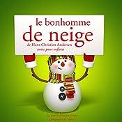 Le bonhomme de neige (Les plus beaux contes pour enfants) | Hans Christian Andersen