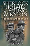 Sherlock Holmes & Young Winston: The Deadwood Stage (SH&YW)