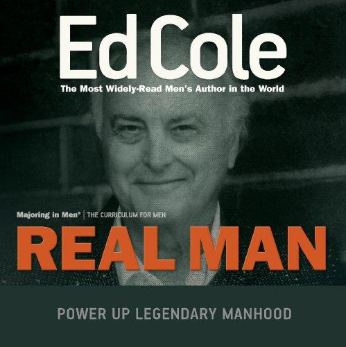 Real Man: Majoring in Men Curriculum (Majoring in Men: The Curriculum for Men)
