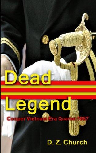 Legends Quartet (Dead Legend: Cooper Vietnam Era Quartet: 1967 (Cooper Quartet) (Volume 1))