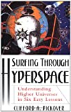 Surfing Through Hyperspace, Clifford A. Pickover, 0195142411
