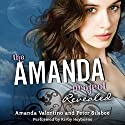 Revealed: The Amanda Project, Book 2 Audiobook by Amanda Valentino Narrated by Kirby Heyborne