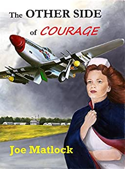 The Other Side Of Courage by [Matlock, Joe]