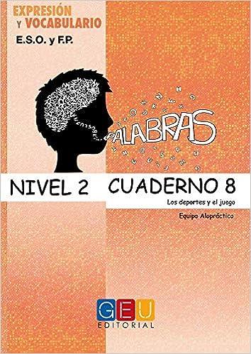 Palabras, expresión y vocabulario, 2 ESO. Cuaderno 8: Varios autores: 9788499158839: Amazon.com: Books