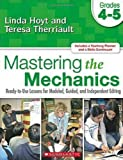 Mastering the Mechanics, Linda Hoyt and Teresa Therriault, 0545048796