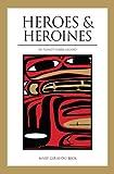 Heroes and Heroines in Tlingit-Haida Legend, Mary Giraudo Beck, 0882403346