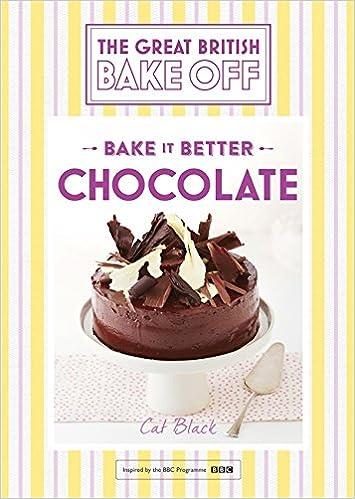 Great British Bake Off – Bake it Better (No.6): Chocolate