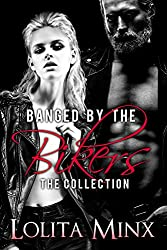 Banged by the Bikers - The Collection: An explicit biker / motorcycle club group menage