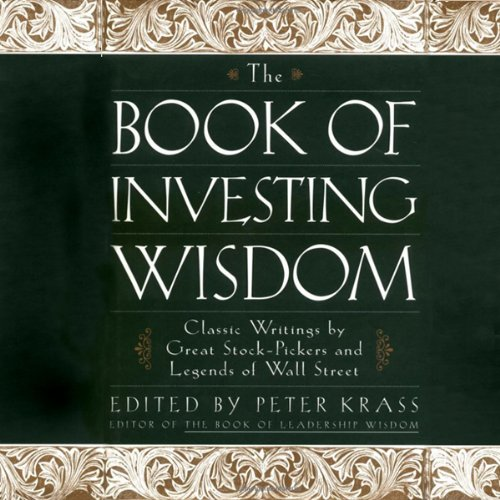 The Book of Investing Wisdom: Classic Writings by Great Stock-Pickers and Legends of Wall Street by Blackstone Audio, Inc.