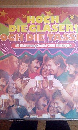 Hoch die Gläser! Hoch die Tassen! -50 Stimmungslieder zum Mitsingen(1973) (12