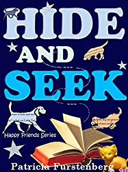 Hide-and-Seek: Happy Friends Children's Book Series, Book 7