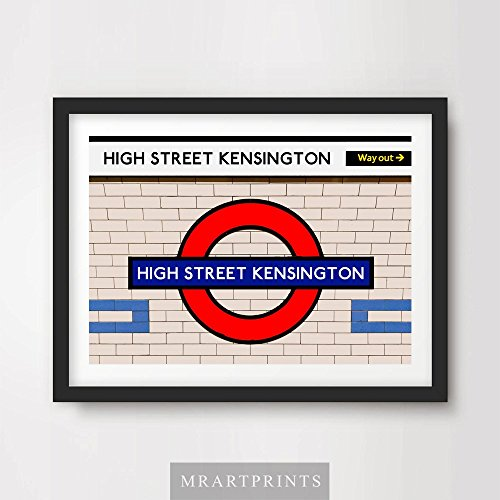 LONDON UNDERGROUND HIGH STREET KENSINGTON ART PRINT POSTER Tube Station Sign Train Railway British Urban City Metro Subway Decor A4 A3 A2 (10 Size (Metro Sign)