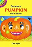 Decorate a Pumpkin with 34 Stickers (Dover Little Activity Books Stickers)