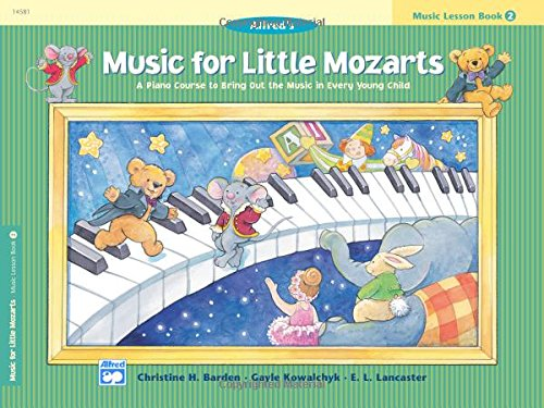 Music for Little Mozarts Music Lesson Book, Bk 2: A Piano Course to Bring Out the Music in Every Young Child