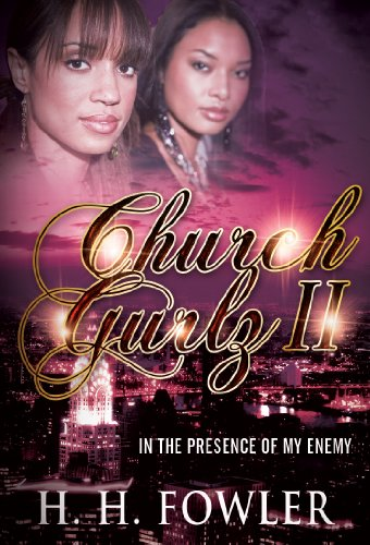 In the Presence of my Enemy (Church Gurlz Book 2) (In The Presence Of Enemies Part 1)