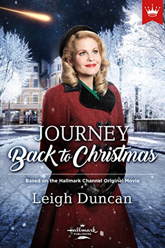 Journey Back To Christmas.Journey Back To Christmas Based On The Hallmark Channel Original Movie