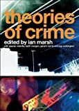 Theories of Crime, , 0415370698
