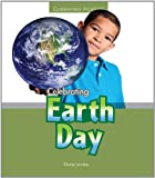 Celebrating Earth Day, Elaine Landau, 0766040348