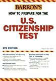 img - for How to Prepare for the U.S. Citizenship Test (Barron's United States Citizenship Test) by Gladys Alesi MBA (2005-02-01) book / textbook / text book