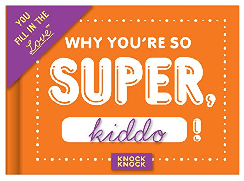 Knock Knock Why You're So Super Fill In The Love Journal