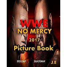 WWE No Mercy 2017: Brock Lesnar vs. Braun Strowman - Universal Championship Match Picture Book