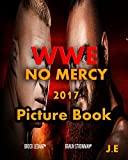 WWE No Mercy 2017: Brock Lesnar vs. Braun Strowman - Universal Championship Match Picture Book