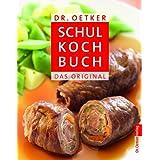 """Schulkochbuch: Das Originalvon """"Dr. Oetker"""""""