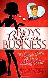 Boys Before Business, Kimberly Mylls and Jennifer Wilkov, 1600377076