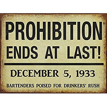 Amazon.com: PROHIBITION ENDS Metal Sign, Vintage Style, Art Deco ...