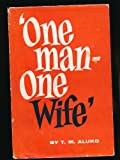 img - for One Man, One Wife book / textbook / text book