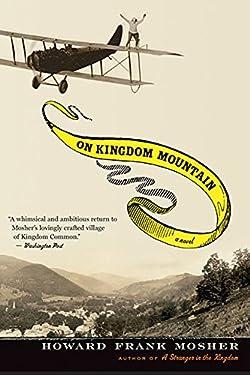 On Kingdom Mountain: A Novel