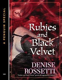 Rubies and Black Velvet by [Rossetti, Denise]