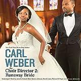 The Choir Director 2: Runaway Bride