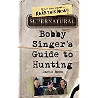 Bobby Singer's Guide to Hunting