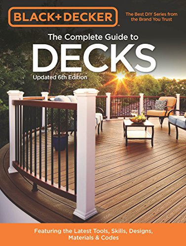 Cheap  Black & Decker The Complete Guide to Decks 6th edition (Black &..