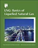LNG : Basics of Liquefied Natural Gas, Huang, Stanley and Chiu, Chen-Hwa, 0886982170
